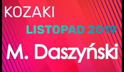 Kozaki Daszyński – Listopad 2019
